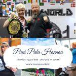 Hanna Ikonen tutustuu kamppailulajeihin maailmanmestarin kanssa tulevassa Pieni pala Hannaa-jaksossa!