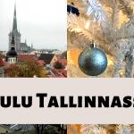 Mitä tehdä jouluna Tallinnassa?