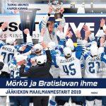 Mörkö ja Bratislavan ihme - Kirja jääkiekon maailmanmestareista ilmestyy viikolla 41