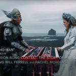 """Euroviisut on peruttu, mutta Will Ferrellin tähdittämä """"viisuelokuva"""" julkaistaan suunnitellusti - katso uusi musiikkivideo"""