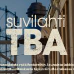 Helsingin kaupungin Kulttuuriteko 2020 -palkinnon saanut Suvilahti TBA lopettaa toimintansa