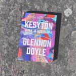 Kirja-arvostelussa Kesytön: Glennon Doyle rohkaisee naisia elämään omannäköistään elämää